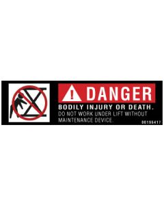Danger/Do Not Work Under Lift without Maintenance Device Label