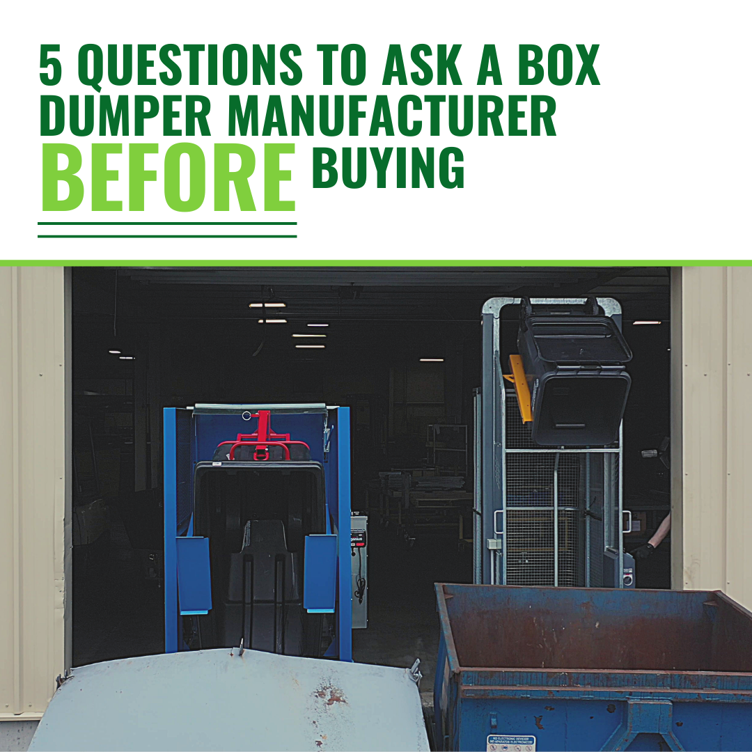 5 Questions to Ask a Box Dumper Manufacturer Before Buying