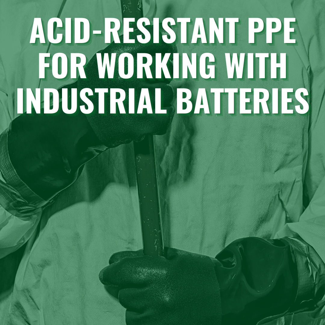 Acid-Resistant PPE for Working with Industrial Batteries