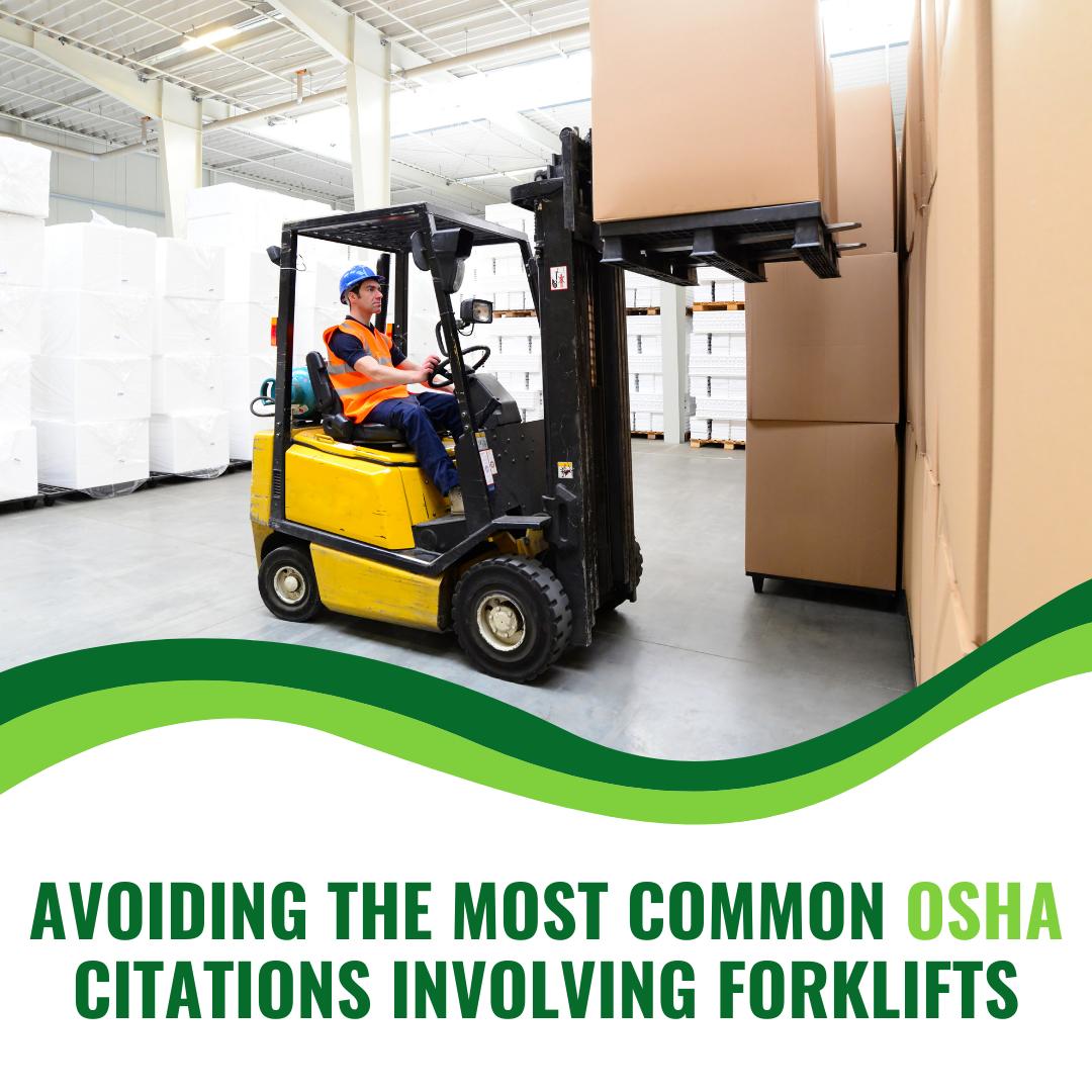 Avoiding the Most Common OSHA Citations Involving Forklifts