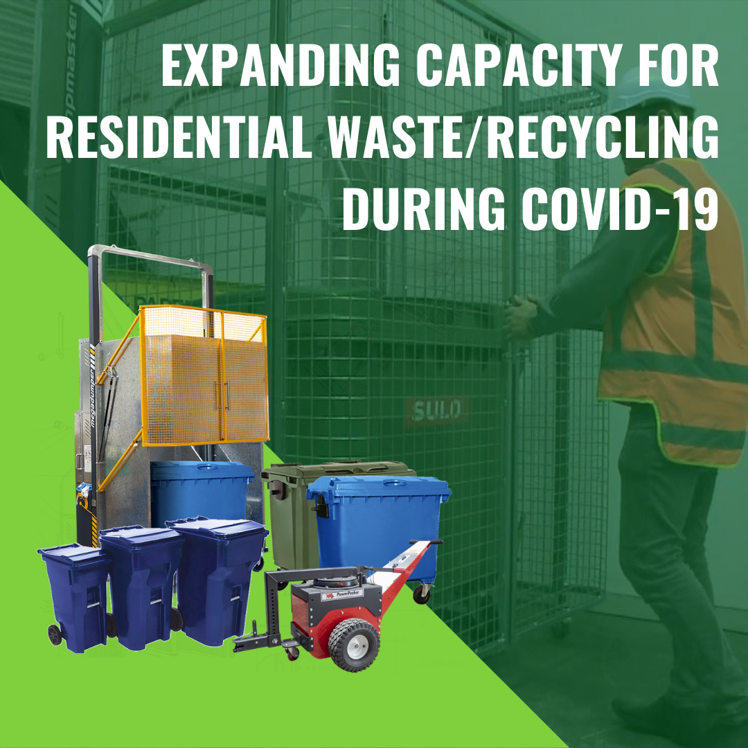 Expanding Capacity for Residential Waste/Recycling During COVID-19