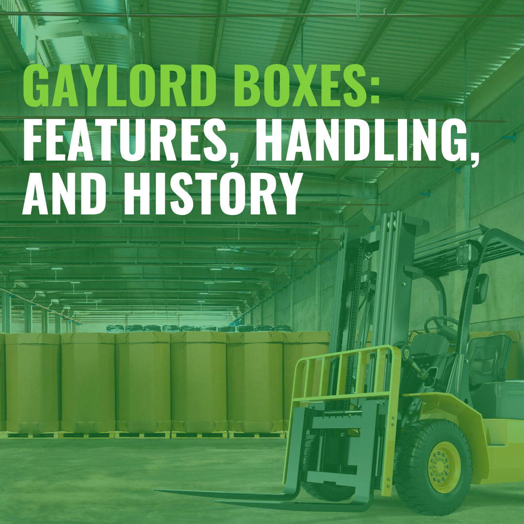 Gaylord Boxes: Features, Handling, and History