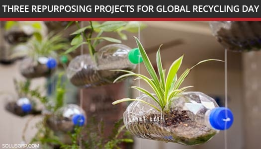 Repurposing Projects for Global Recycling Day