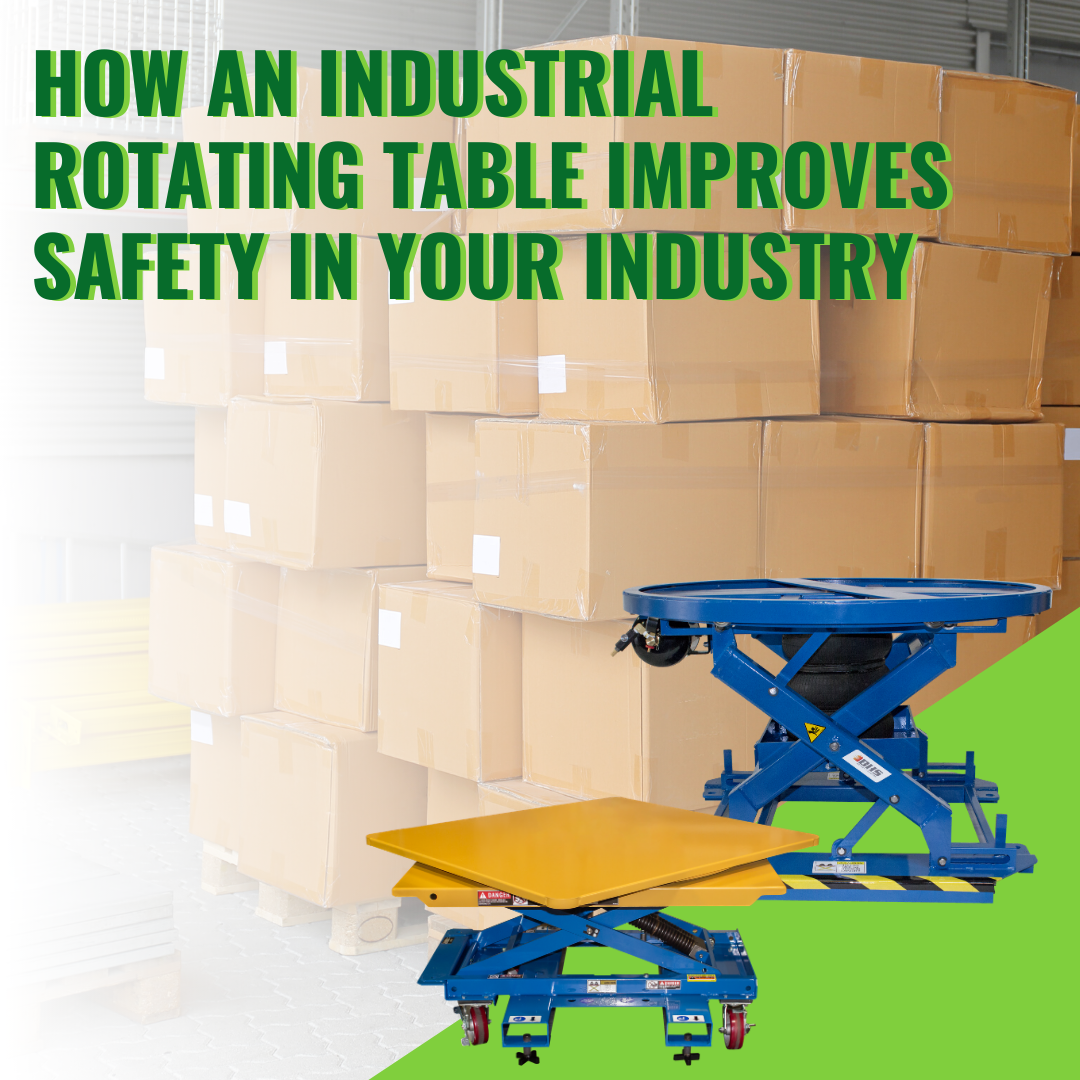 How an Industrial Rotating Table Improves Safety in Your Industry