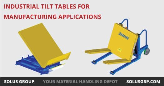 Industrial Tilt Tables for Manufacturing Applications