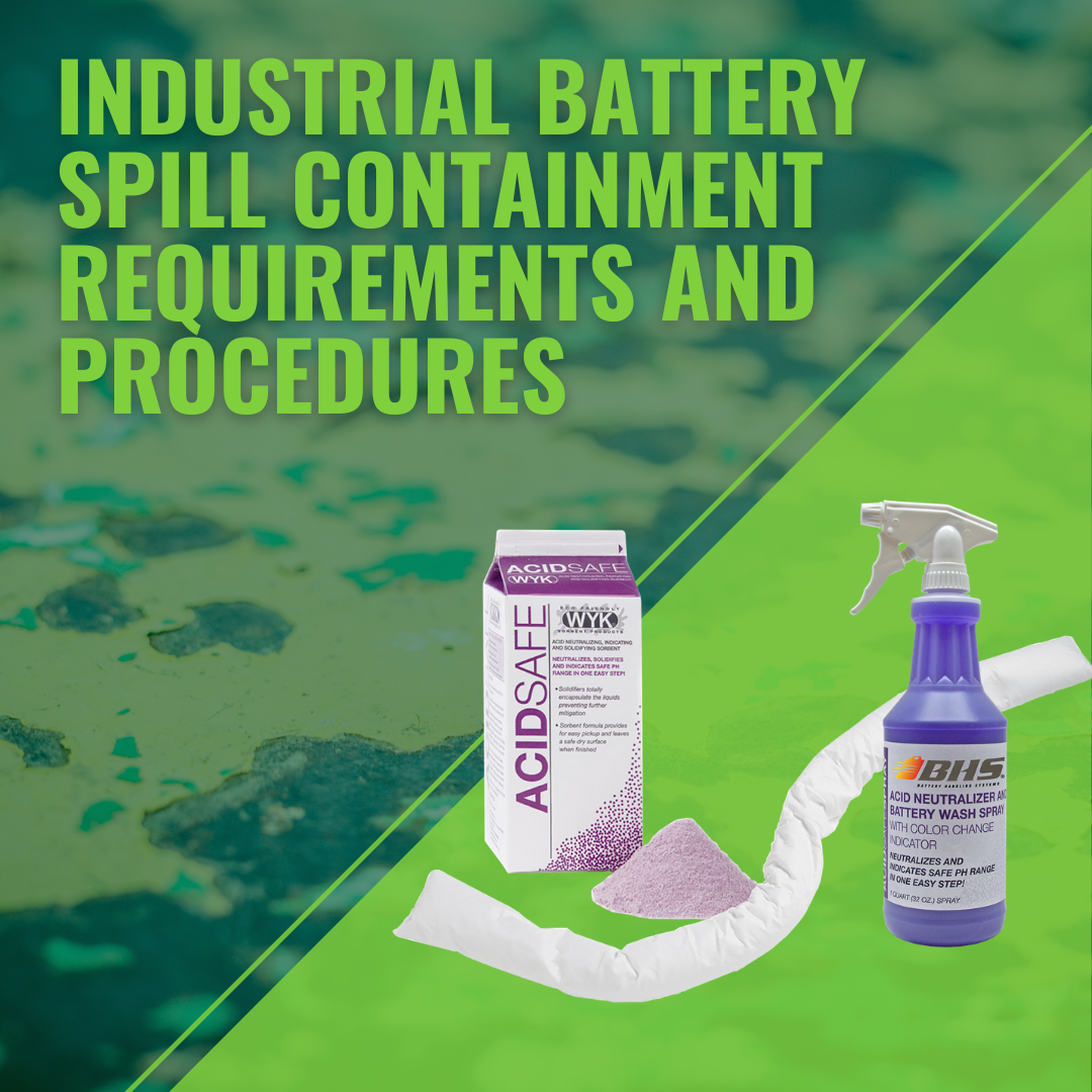 Industrial Battery Spill Containment Requirements and Procedures