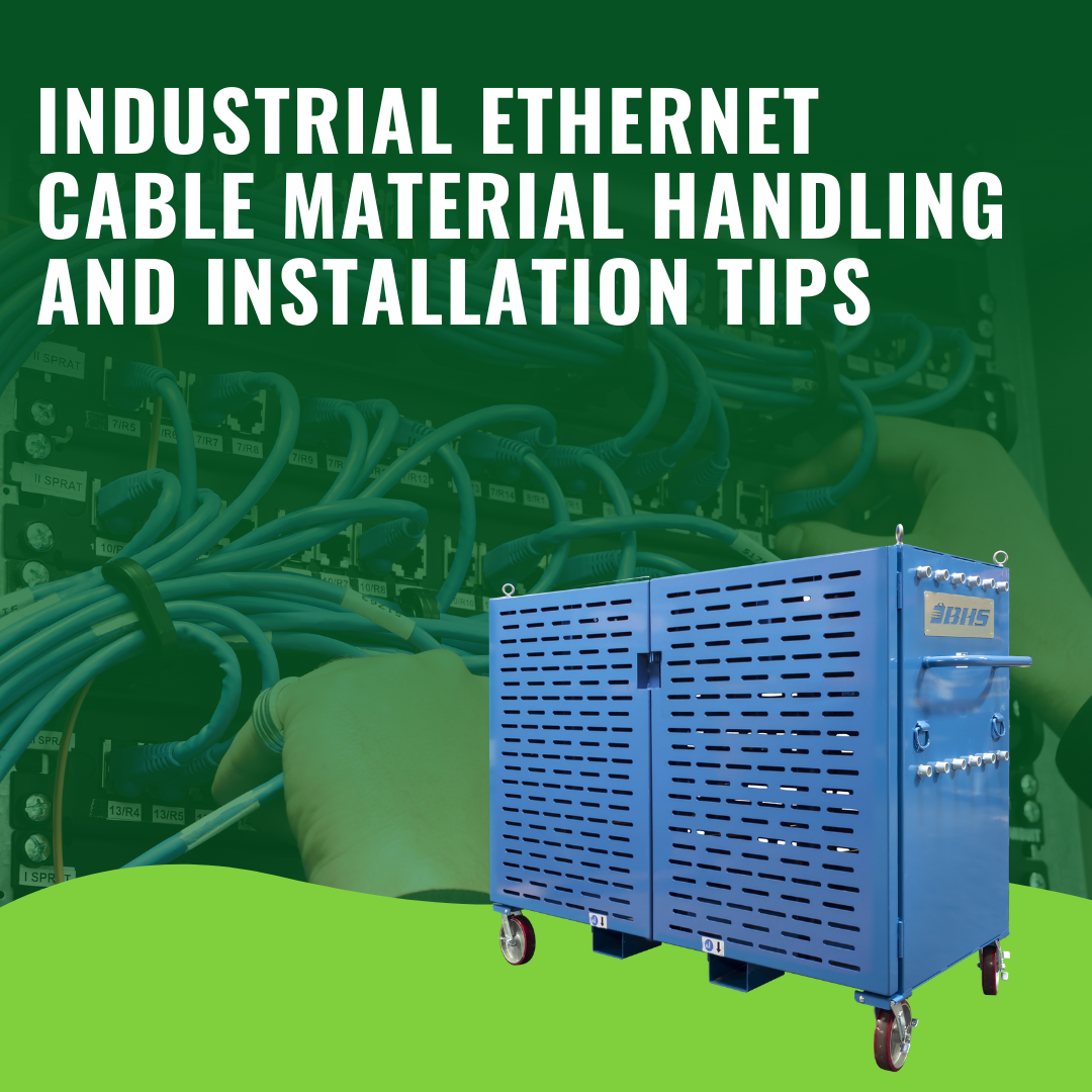 Industrial Ethernet Cable Material Handling and Installation Tips