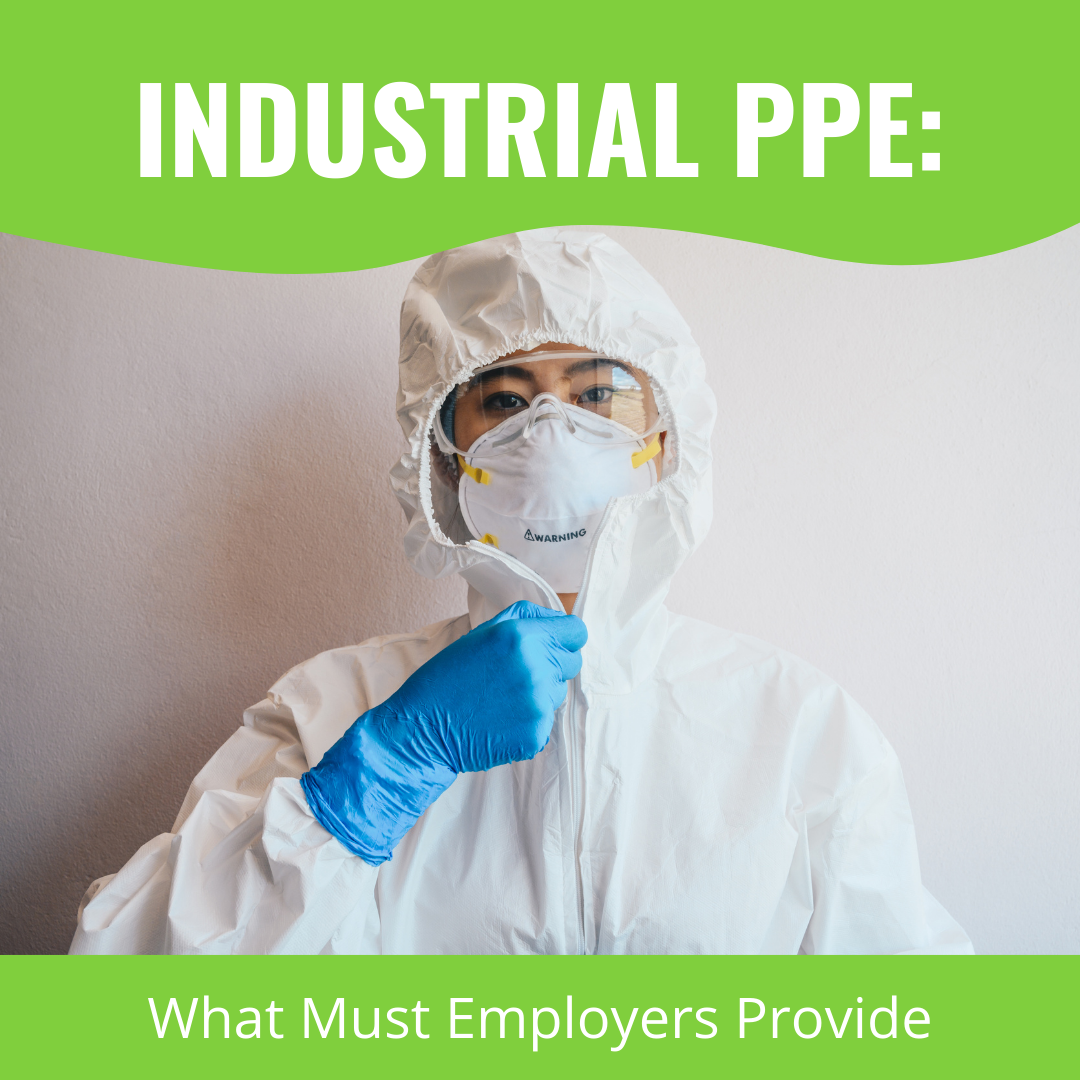 Industrial PPE: What Must Employers Provide?