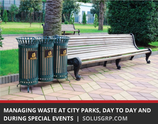 Managing Waste at City Parks, Day to Day and During Special Events