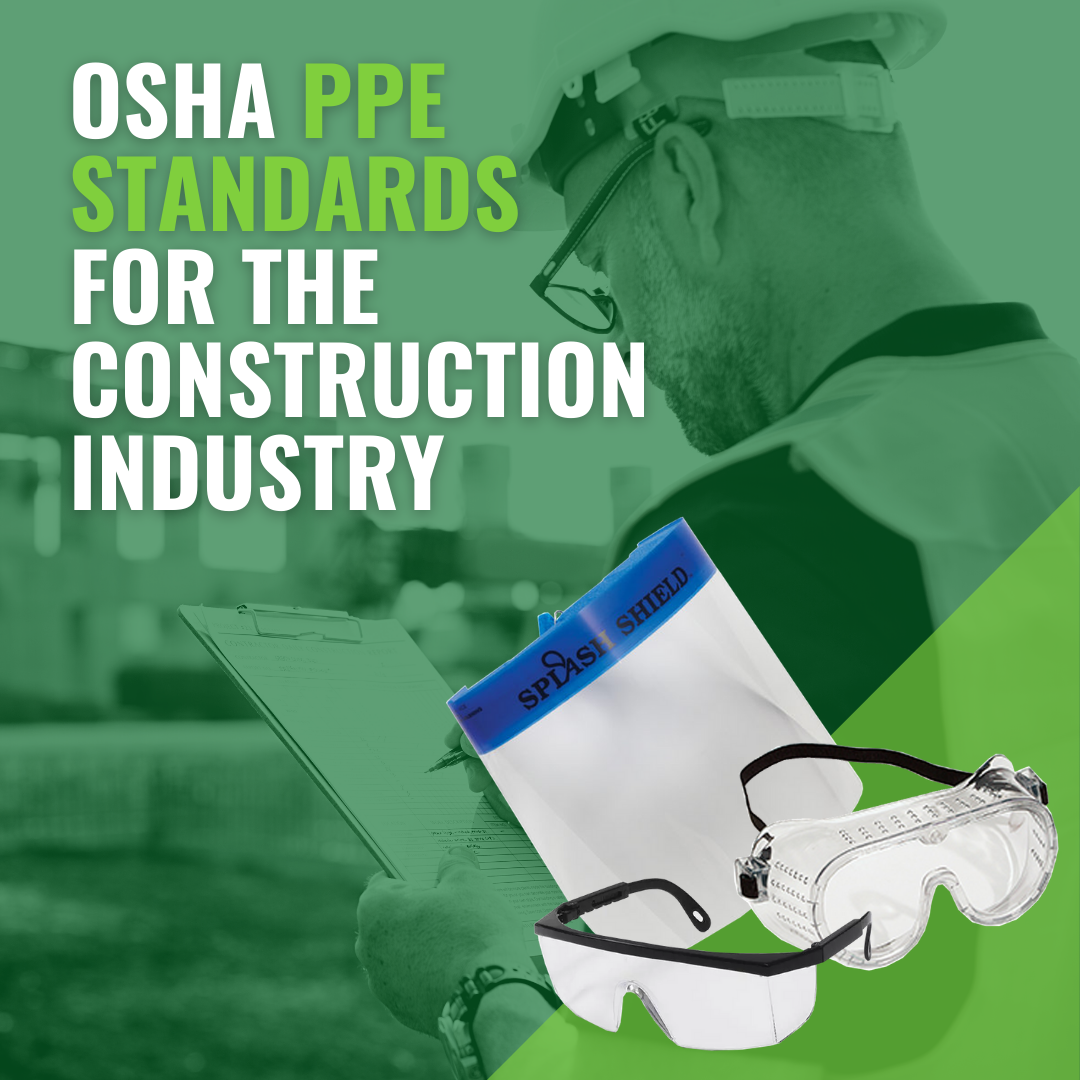 OSHA PPE Standards for the Construction Industry