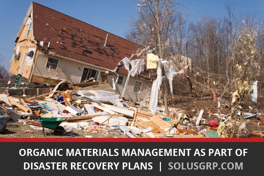 Organic Materials Management as Part of Disaster Recovery Plans