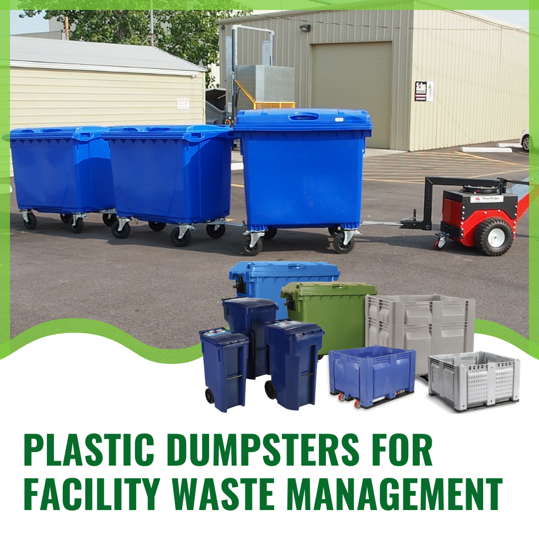 Plastic Dumpsters for Facility Waste Management