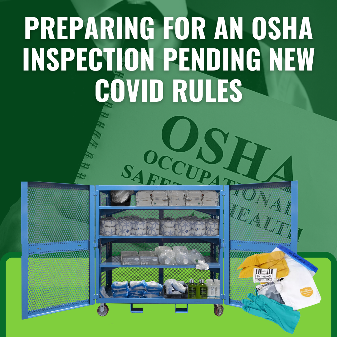 Preparing for an OSHA Inspection Pending New COVID Rules