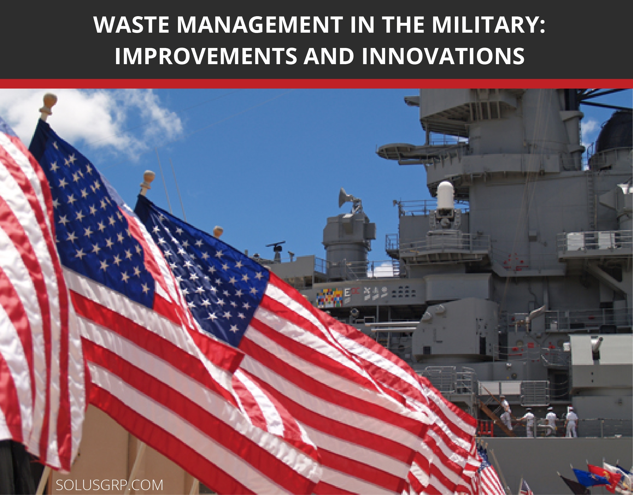 Improvements & Innovations in Waste Management in the Military